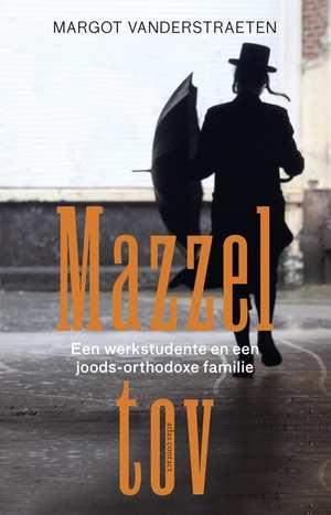 Annemie las Mazzeltov van Margot Vanderstraeten