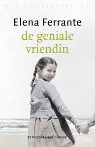 Annemie las De Geniale vriendin van Elena Ferrante
