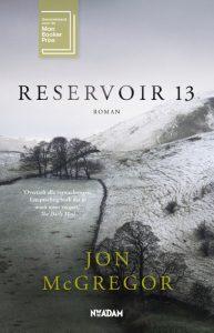 Annemie las Reservoir 13 van Jon McGregor